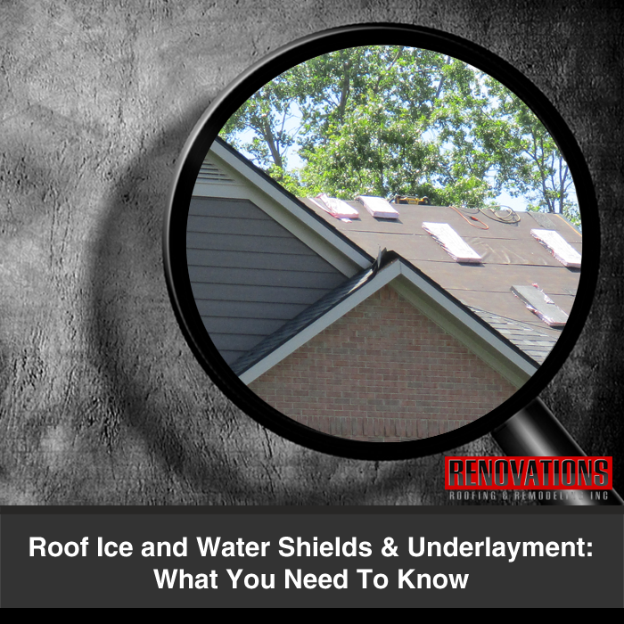 Roof Ice and Water Shields & Underlayment: What You Need To Know